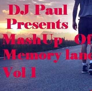 DJ Paul Presents MashUp Of Memory Lane V1