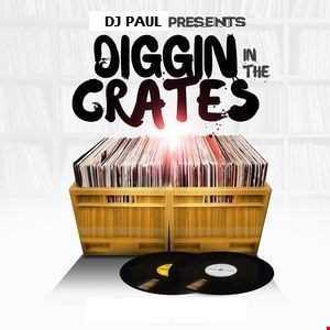 Dj Paul Presents Diggin In The Crates VOL 1