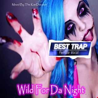 "The KiwiDiscman Presents ""Wild For Da Night"""