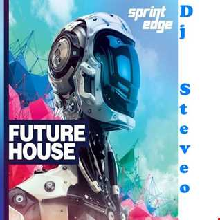 Dj SteveO Presents Future House