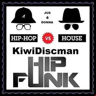 """Another KiwiDiscman Presentation """"Hip Hop vs House"""""""
