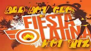 Bad Boy Geo Presents Fiesta Latina Hot Mix