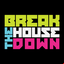 Break The House Down vol. 1