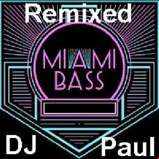 Miami Bassed By DJ Paul