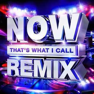 Now Thats What i Call Remix Mega Mix 2HR 55M