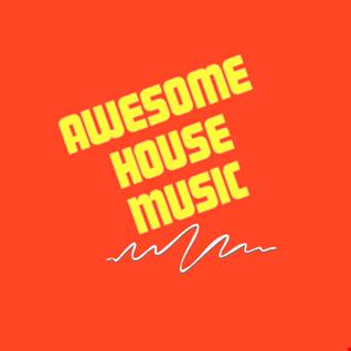Dj Steveo   Awesome House  Vol 5 (2019 09 10 @ 06AM GMT)