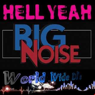 "The KiwiDiscman Presents ""Hell Yeah Big Noise"""