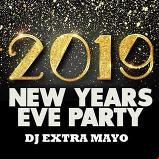 2019 NEW YEARS EVE PARTY WITH DJ EXTRA MAYO