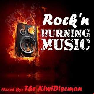"The KiwiDiscman Presents ""Rock'n Burning Music"""