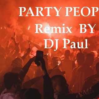 P A R T Y PEOPLE With DJ Paul Dance Party