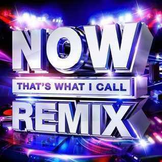 Now Thats What i Call Remix Mega Mix VOL 2 > 2 HR