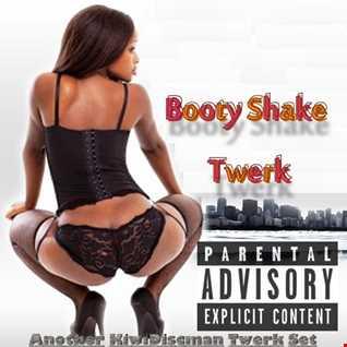 """The KiwiDiscman Presents """"Booty Skake Twerk"""""""