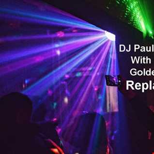 DJ Paul With Golden  R£play