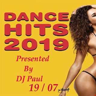 DJ Paul Presents Dance Hits 2019 19 07