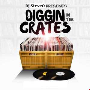 Dj SteveO Presents DiggIn In The Crates  Vol 1