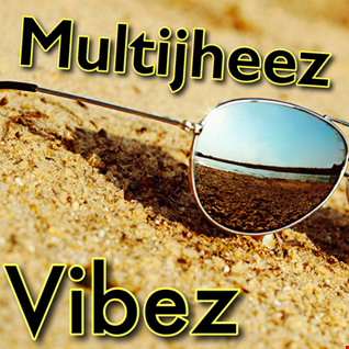 Dj MultiJheez Presents   Vibez