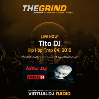 Tito Dj  Presents  Hip Hop / Trap  2019 (2019 03 21 @ 08PM GMT)