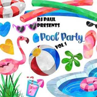 DJ Paul Presents Pool Party Vol 1