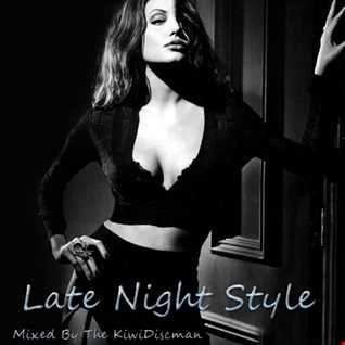 "The KiwiDiscman Presents ""Late Night Style"""