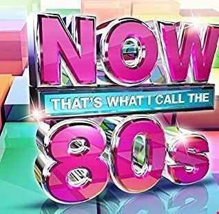 Now thats what i call 80s  VOL 2 MIXED
