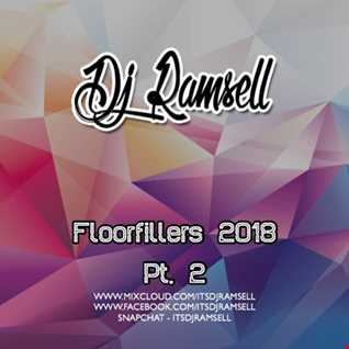 2 02 Floorfillers 2018 pt 2 - ItsDJRamsell