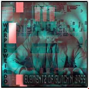 Elementz of Glitch N' Bass