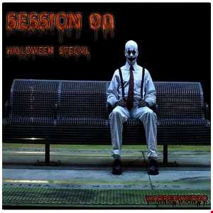 session 90 (halloween show)