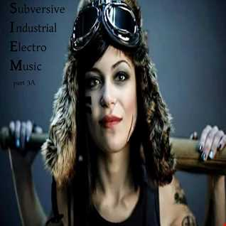 subversive industrial electro music 3a