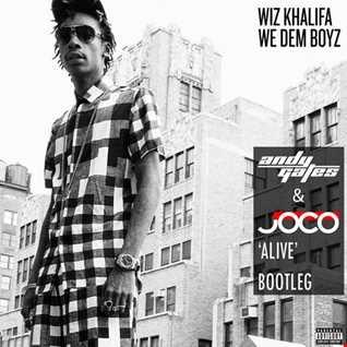 Wiz Khalifa - We Dem Boyz (Andy Gates & JOCO 'Alive' Bootleg)