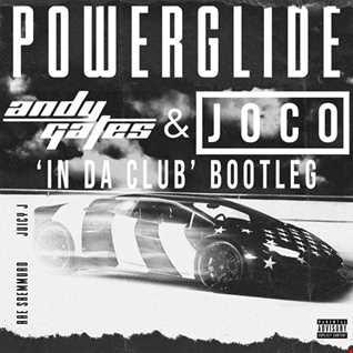 Rae Sremmurd, Juicy J   Powerglide (Andy Gates & JOCO 'In Da Club' Bootleg)
