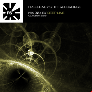 Frequency Shift Recordings   Mix 004 by Deep Line