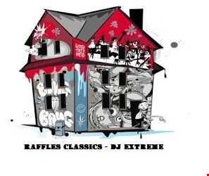 DJ Extreme - Raffles Classics Re-issue - Hard House and Trance - Year 2000