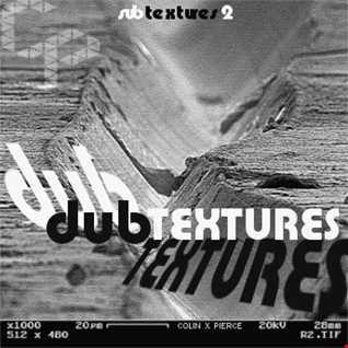 Subtextures 2: Dubtextures (deep/dubby techno mix)