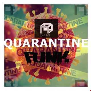 Quarantine Funk (Drum & Bass Mix)