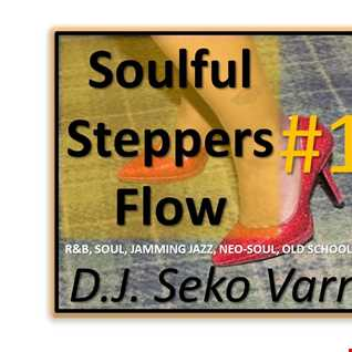 Soulful Steppers Flow 12 (Chicago Step-Two Step-Hand Dance-Boppers) - DJ Seko Varner