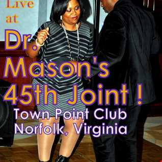 Dr. Mason's 45th Joint (Happy Birthday Rick) - DJ Seko Live