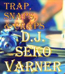 Traps, Craps, and Snaps 02   DJ Seko