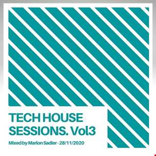 Marlon Sadler - Tech House Sessions. Vol 3 FREE DOWNLOAD