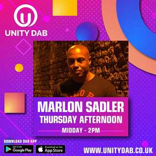 MARLON SADLER Unity DAB Radio - 04 - 02 - 21 (Weekly Show)