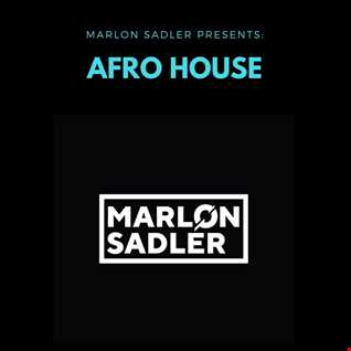 Marlon Sadler presents. Afro House Vol1