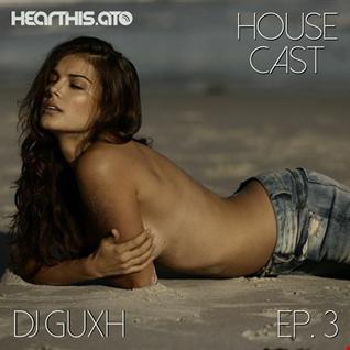 House Cast #3