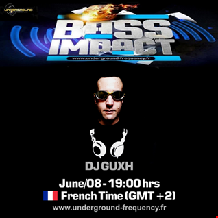 Bass Impact #1 (06-08-2018) [underground frequency.fr]