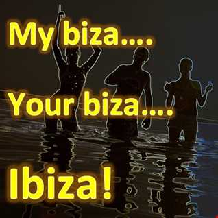My Biza..., Your Biza...,  IBIZA!