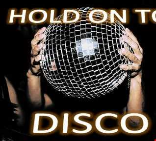 Hold on to DISCO