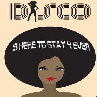 DISCO IS HERE TO STAY 4 EVER!