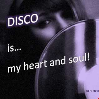 DISCO IS MY HEART AND SOUL!