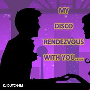 My Disco rendezvous with you......