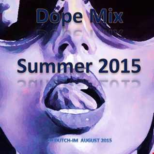DOPE MIX SUMMER 2015