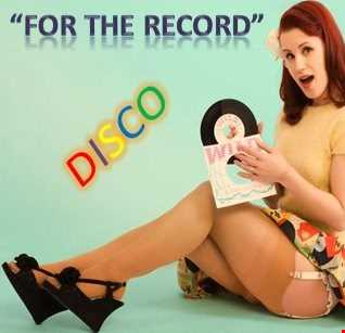 'FOR THE RECORD' DISCO MIX