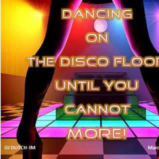DANCING ON THE DISCO FLOOR UNTIL YOU CANNOT MORE!
